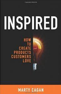 Inspired - the book for product managers