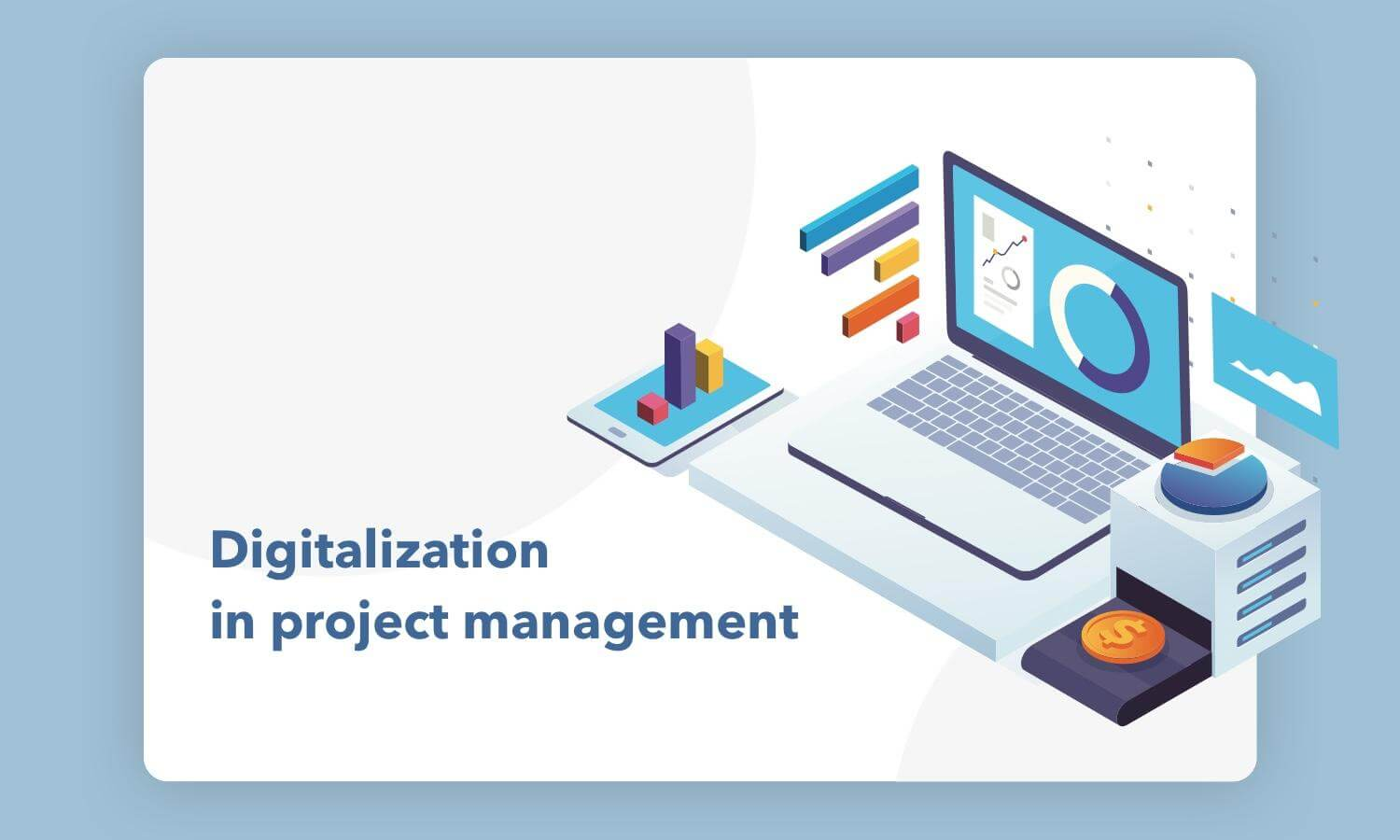 Digitalization of Management Processes: How it Affects Projects